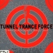 TUNNEL TRANCE FORCE VOL. 1