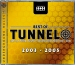 BEST OF TUNNEL 2003-2005