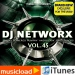 DJ NETWORX VOL. 45 DOWNLOAD EDITION