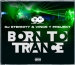 DJ ETERNITY & VINCE T PROJEKT - BORN TO TRANCE