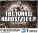 THE TUNNEL HARDSTYLE EP