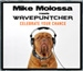 MIKE MOLOSSA MEETS WAVEPUNTCHER