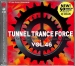 TUNNEL TRANCE FORCE VOL. 46