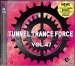 TUNNEL TRANCE FORCE VOL. 47