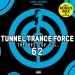 TUNNEL TRANCE FORCE - THE BEST OF VOL. 62