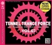 TUNNEL TRANCE FORCE VOL. 67
