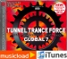 TUNNEL TRANCE FORCE GLOBAL 7