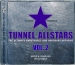 TUNNEL ALLSTARS VOL. 2