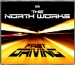 THE NORTH WORKS - FAST DRIVING