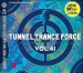 TUNNEL TRANCE FORCE VOL. 41