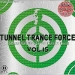 TUNNEL TRANCE FORCE VOL. 15