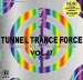 TUNNEL TRANCE FORCE VOL. 17