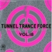 TUNNEL TRANCE FORCE VOL. 18