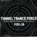 TUNNEL TRANCE FORCE VOL. 19