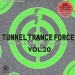 TUNNEL TRANCE FORCE VOL. 20