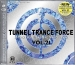 TUNNEL TRANCE FORCE VOL. 21