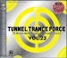 TUNNEL TRANCE FORCE VOL. 23