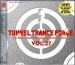 TUNNEL TRANCE FORCE VOL. 27