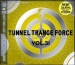 TUNNEL TRANCE FORCE VOL. 31