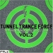TUNNEL TRANCE FORCE VOL. 2