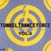 TUNNEL TRANCE FORCE VOL. 4