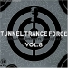 TUNNEL TRANCE FORCE VOL. 8